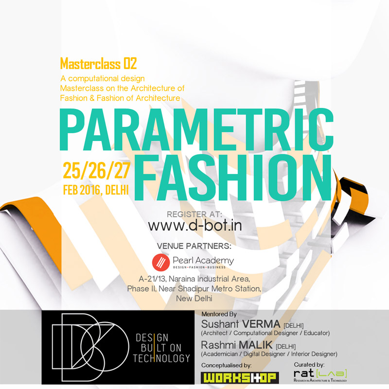 D-BOT_THE-Workshop_ParametricFashion_Feb16