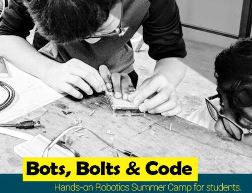 Bots, Bolts & Code